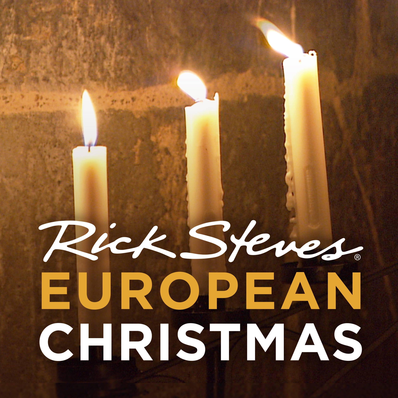Rick Steves' European Christmas (video)